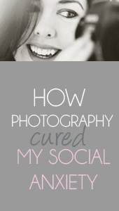 How photography helped to cure my social anxiety