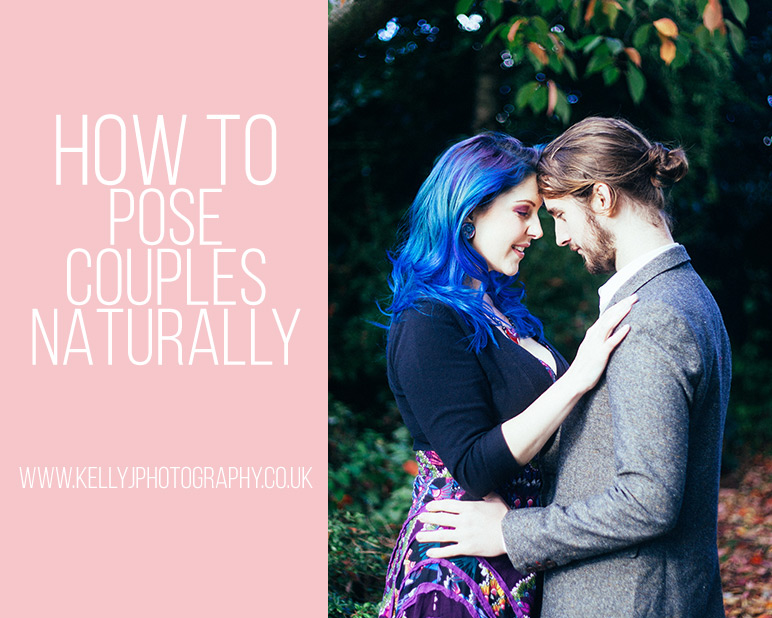 How To Pose Couples Naturally